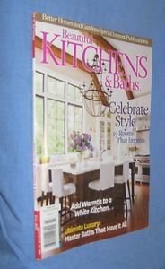 Beautiful Kitchens & Baths Magazine Winter 2012 Celebrate style LUXURY baths