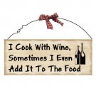 """Wine Cooking- 10"""" x 4"""" Wooden Sign Home Decor Plaque"""