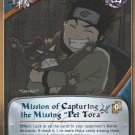 """Mission of Capturing the Missing """"Pet Tora"""" Naruto CCG Fateful Reunion 1st Edition Rare #M412"""