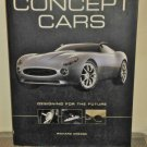 Concept Cars: Designing for the Future by Richard Dredge (Hardcover)