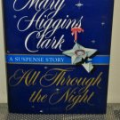 All Through the Night by Mary Clark Higgins (1998 Hardcover)