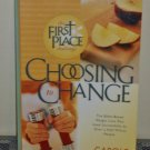 Choosing to change: The first place challenge by Carole Lewis (Paperback 2001)