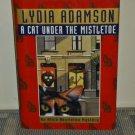 Cat Under the Mistletoe: An Alice Nestleton Mystery by Lydia Adamson