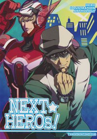 Tiger&Bunny Doujinshi: NEXT�HEROs(Color Anthology)