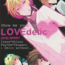 Durarara Doujinshi: Love Delic(Ikebukuro Now)