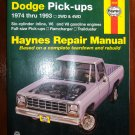 1974 - 1993 Dodge Pick-Ups V6 V8 2WD 4WD Full-Size Pick ups Ramcharger Trailduster Haynes Manual