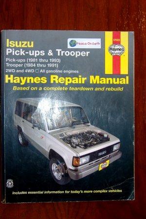 Isuzu Pick-ups 1981 - 1993 Isuzu Trooper 1984-1991 Haynes Auto Repair Manual