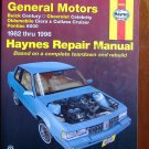 GM Buick Centruy Chevrolet Celebrity Olds Ciera Cutlass Pontiac 6000 Haynes Manual