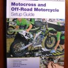 Motorbooks Workshop Motocross & Off-Road Motorcycle Setup guide