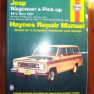 1972 -1983 Wagoneer, Grand Wagoneer, Cherokee, J-Series Pick-ups Haynes Manual