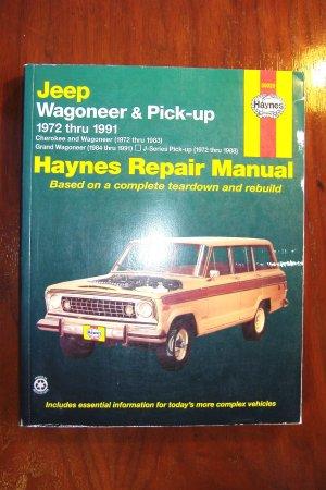 1972 -1983 Wagoneer, Grand Wagoneer, Cherokee, J-Series Pick-ups Haynes Manual