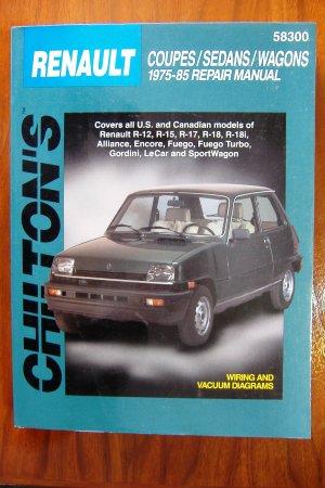 75-85 Renault R12 R15 R17 R18 R18i Alliance Encore Fuego turbo Gordini LeCar SportWagon CHILTONS