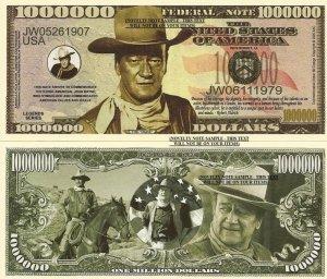 JOHN WAYNE THE DUKE COWBOY MILLION DOLLAR BILLS x 4 NEW