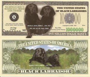 BLACK LABRADOR DOG PUPPY ONE MILLION DOLLAR BILLS x 4