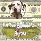 DALMATIAN DOG LOVERS MILLION DOLLAR BILLS x 4 NEW GIFT