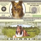 COLLIE DOG LOVERS ONE MILLION DOLLAR BILLS x 4 NEW GIFT