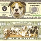 BULLDOG DOG PUPPY ONE MILLION DOLLAR BILLS x 4 NEW GIFT