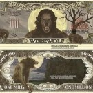WEREWOLF LYCANTHROPE MILLION DOLLAR BILLS x 4 HALLOWEEN