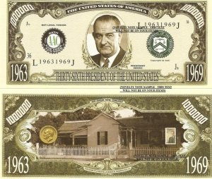 36th PRESIDENT LYNDON B JOHNSON MILLION DOLLAR BILLS x 4