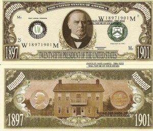 25th PRESIDENT WILLIAM McKINLEY MILLION DOLLAR BILLS x 4