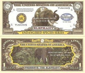 ELEPHANT ENDANGERED SPECIES MILLION DOLLAR BILLS x 4