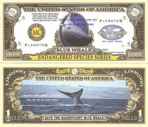 BLUE WHALE ENDANGERED SPECIES MILLION DOLLAR BILLS x 4