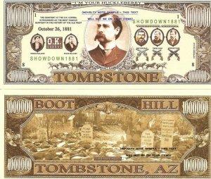 TOMBSTONE WYATT EARP OK CORRAL MILLION DOLLAR BILLS x 4