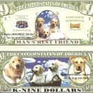 DOGS MAN'S BEST FRIEND DOG PUPPY K 9 DOLLAR BILLS x 4