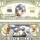 DOGS MAN'S BEST FRIEND DOG PUPPY K 9 DOLLAR BILLS x 4