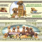RHODESIAN RIDGEBACK DOG PUPPY MILLION DOLLAR BILLS x 4
