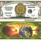THE MAYAN CALENDAR 2012 APOCALYPSE DOLLAR BILLS x 4