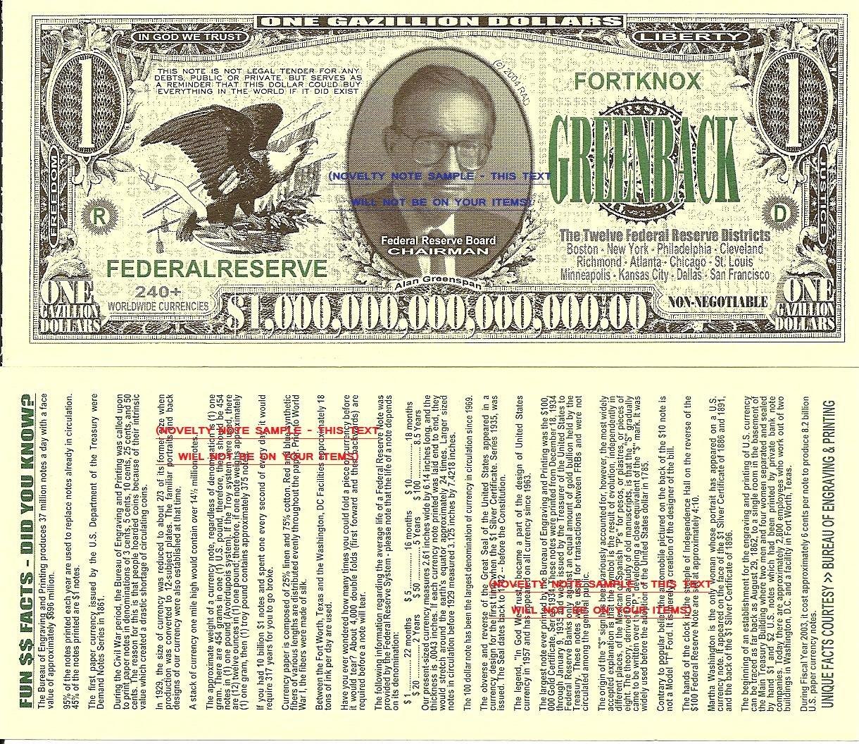 One Gazillion Alan Greenspan Dollar Bills x 4 inc Facts