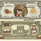 Thanksgiving Fun Turkey Thanks for our Blessings One Million Dollar Bills x 4