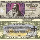 Lord Hear Our Prayers The Lords Prayer Jesus Holy Bible Million Dollar Bills x 4