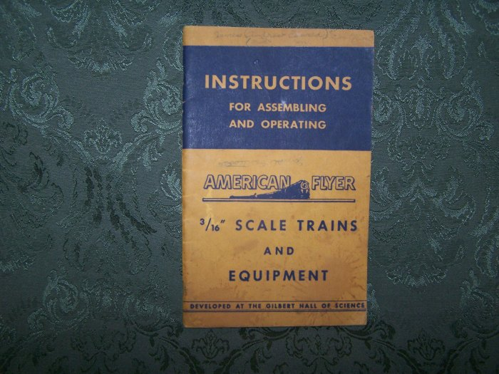 """""""Instructions For Assembling & Operating American Flyer """" Copyright 1949"""