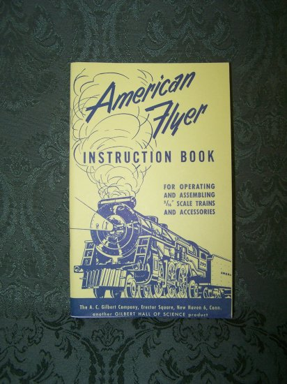 """""""American Flyer Instruction Book """" Reproduction dated 1954"""