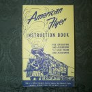 """American Flyer Instruction Book "" Reproduction dated 1954"