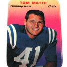 1970 Topps Super Glossy football Tom Matte No. 3 Colts