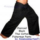 Thai CHARCOAL BLACK Cotton Drill FREESIZE Fisherman Pants Yoga Beach Dance Trousers