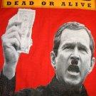 ANTI WAR Bush Dead or Alive WAR CRIMINAL T-shirt M Red