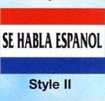 SE HABLA ESPANOL Nylon Flag