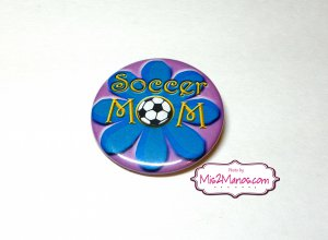 Soccer Mom Pin Back Button Badge Personalized Buttons