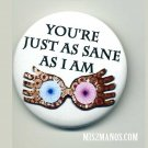 Wizard Inspired Quote- LUNA Magic School Glasses Buttons Custom Buttons and Pins