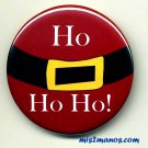 Christmas Santa Pin back Button Badge Santa Button HO HO HO Personalized Buttons and Magnets