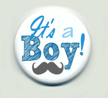 Its A Boy 1.5 inch Button Pins Favors SET of 10 Custom Order Baby Shower Favors