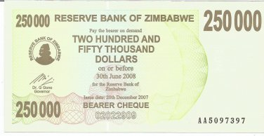 P50 Zimbabwe 250,000 Dollars Emergency Bearer Cheque 2007 CUNC