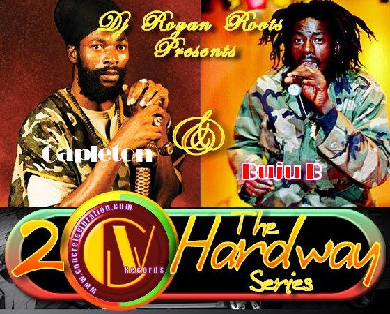 2 the Hardway Capleton Buju Banton