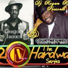 2 the Hardway Courtney Melody Gregory Issacs