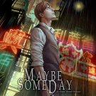 Maybe Someday: Shinohara Back Story (Illustrated Novel)