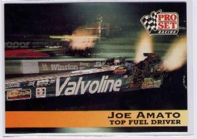 1992 Proset NHRA Joe Amato Prototype Card (CK0075)